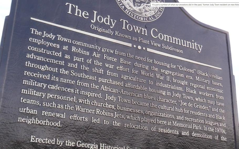 The historic marker erected for the Jody Town Community in Warner Robins, Ga. The community, destroyed in the 1970s during a federal urban renewal program, was created by the Black workers who helped build Robins Air Force Base.