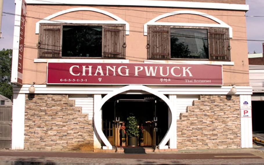 The Chang Pwuck Thai restaurant is just yards from the main gate of Osan Air Base in the Songtan section of Pyeongtaek, South Korea.