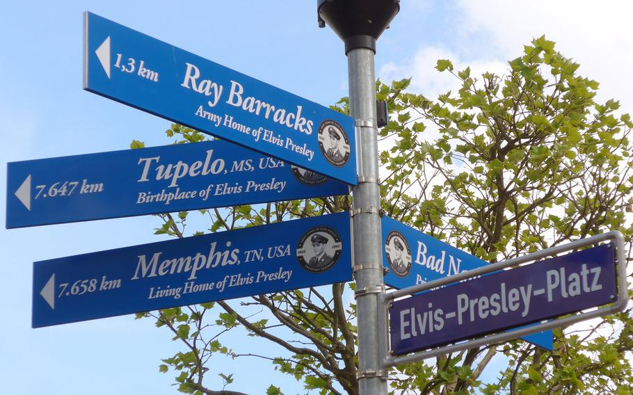 Signs on Elvis-Presley-Platz in Friedberg, Germany, points to places important in his life, Tupelo, Miss., Memphis, Tenn. Bad Nauheim, Germany, and Ray Barracks in Friedberg. Elvis was stationed at Ray Barracks from 1958 to 1960 and lived in Bad Nauheim.