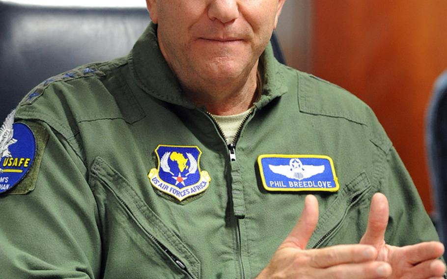 Gen. Philip M. Breedlove, commander of U.S. Air Forces in Europe and U.S. Air Forces Africa.
