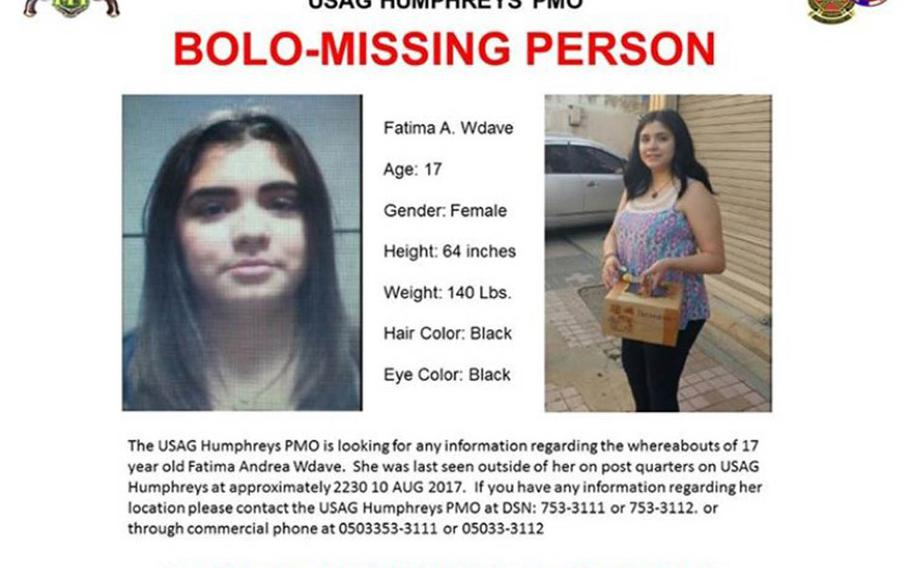 Fatima Andrea Wdave, 17, was last seen outside of her on-post quarters at about 10:30 p.m. on Aug. 10, 2017, according to a notice posted to Camp Humphreys' official Facebook page.