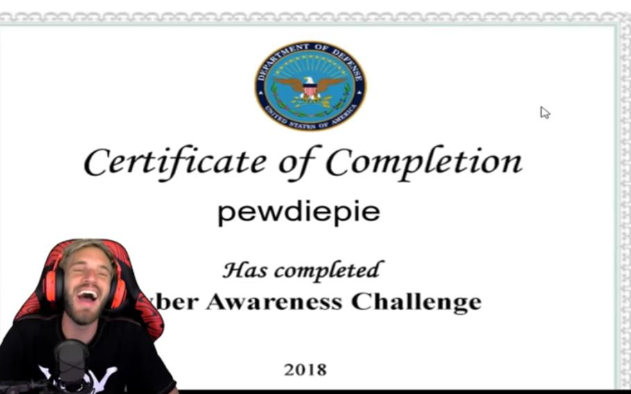 PewDiePie gets his certificate after completing the Cyber Awareness Challenge.