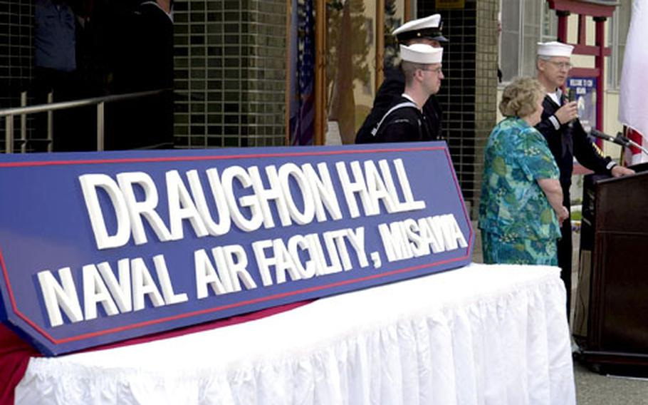This sign proclaiming Draughon Hall was unveiled Monday at Misawa.