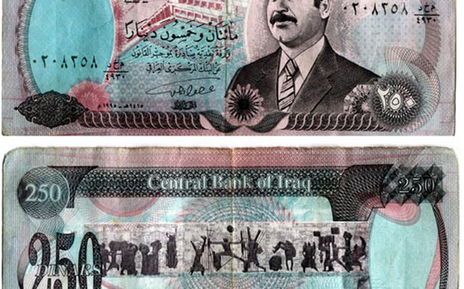 Scanned version of an old Iraqi dinar with Saddam Hussein on the front. The Saddam dinars are still used in the country but are being replaced in October.
