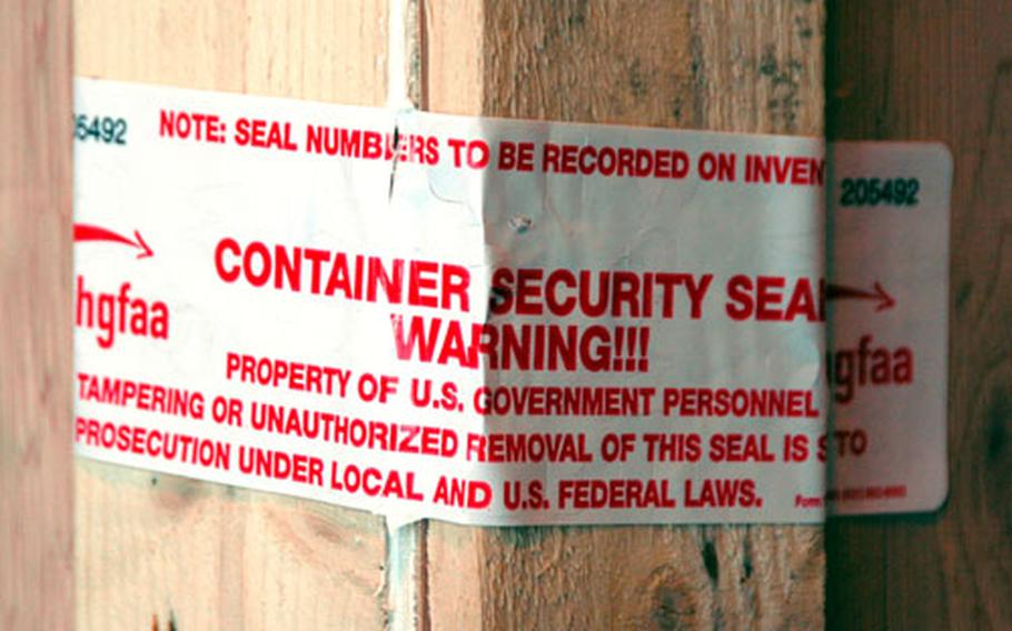 When you receive your shipments of household goods, you should check that the safety seals placed on the shipping containers are still intact.