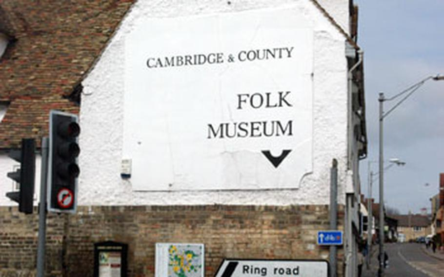 The Cambridge County and Folk Museum, not five minutes from the city center, offers all types of daily life artifacts from centuries past.