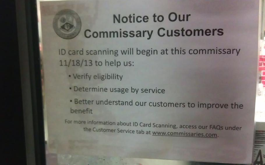 A sign posted at the Wiesbaden Commissary in Germany notifies customers that the store will begin scanning ID cards on Nov. 18. The Defense Commissary Agency says the new policy will be in place at commissaries worldwide by mid-January.