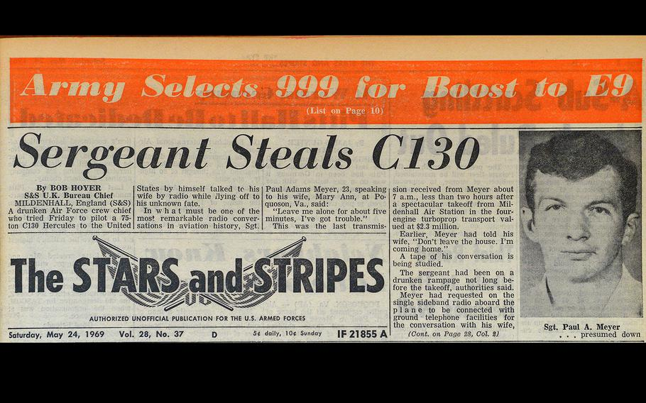 The odyssey of Sgt. Paul Meyer was on the front page of the May 24, 1969 Stars and Stripes.