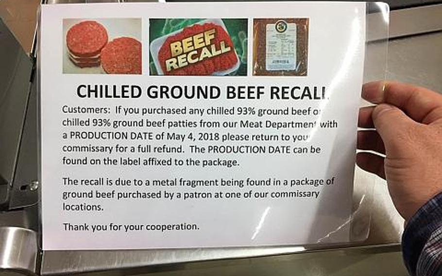 A sign at the Vogelweh commissary in Germany on May 2018 warns customers about a ground beef recall due to metal fragments being found in a package purchased at a commissary.