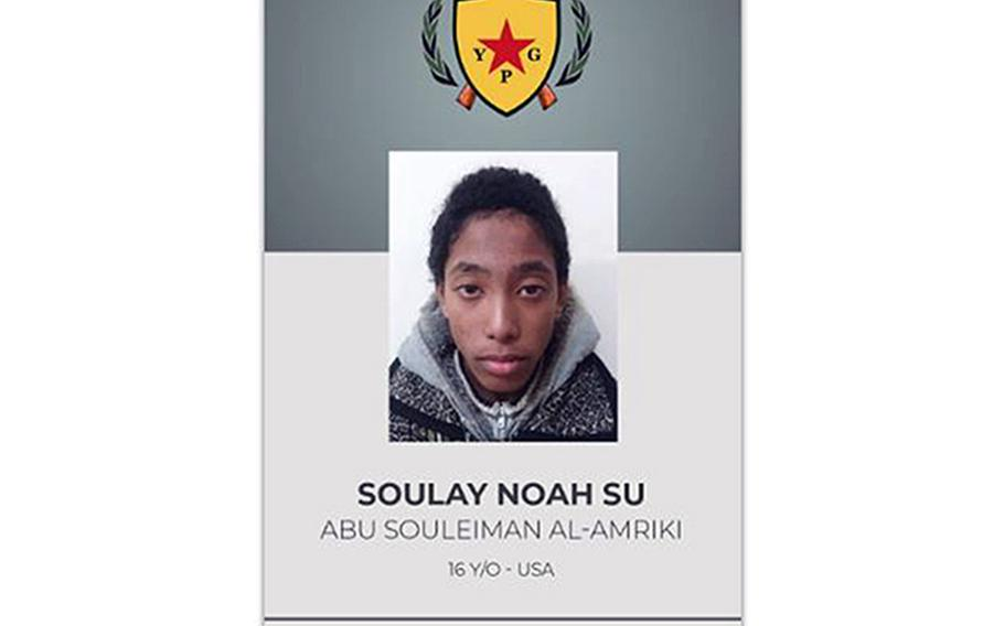 The Kurdish People's Protection Units, or YPG, said Wednesday they had captured 16-year-old Soulay Noah Su, said to be a U.S. citizen going by the alias Abu Souleiman al-Amriki.