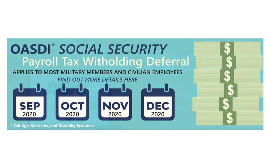 A graphic on the Defense Finance and Accounting Service's website. Service members and civilian DOD employees will see a temporary increase in their paychecks this month through the end of the year when President Donald Trump's payroll tax deferral goes in effect, but they will likely have to repay the money starting in January.