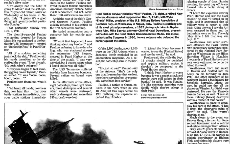"""Retired sailor Nicholas Paulino recalls how he survived the attack on Pearl Harbor in this Stars and Stripes page remembering the event's 60th anniversary. He was just 2 days shy of his 19th birthday at the time. [<a href=""""http://stripes.com/polopoly_fs/1.255966.1386218264!/menu/standard/file/stars_and_stripes_12-07-2001-P16.pdf"""">Click for larger image (PDF)</a>]"""