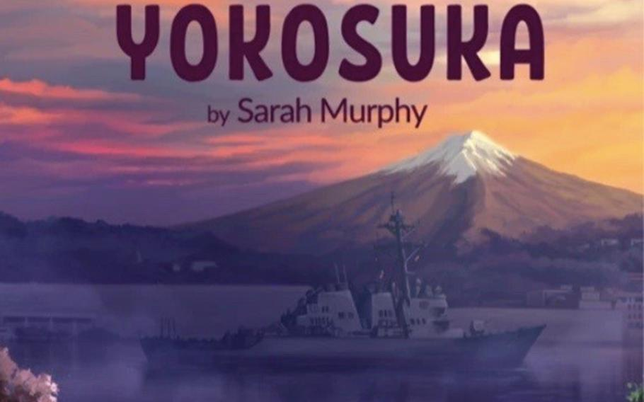 """""""Good Morning Yokosuka"""" is the first in a series of children's books that celebrate life on military bases. Created by a pair of Navy spouses, the book went on sale Tuesday, July 28, 2020."""