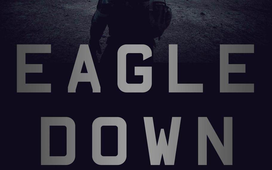 """Cover of """"Eagle Down: The Last Special Forces Fighting the Forever War"""" by Jessica Donati."""
